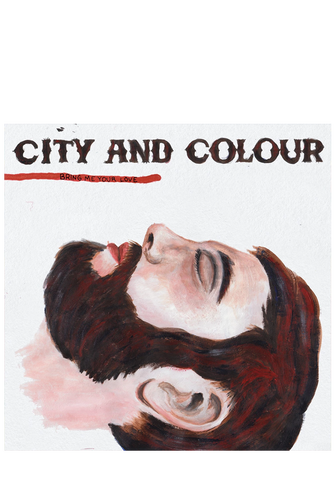 City and Colour - Bring Me Your Love (CD)