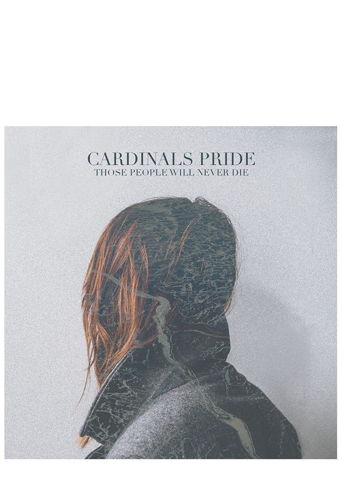CARDINALS PRIDE - Those People Will Never Die Album Cover - Features person with their back turned to you.