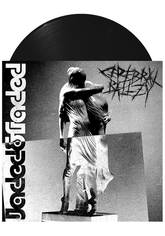 Cerebral Ballzy - Jaded and Faded (LP)