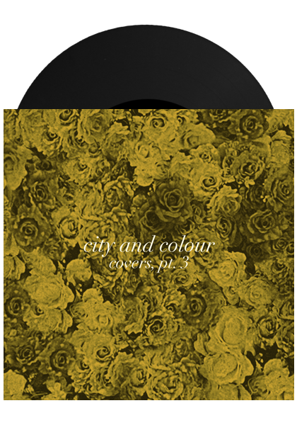 "Covers Pt. 3 (7"")-City and Colour-Dine Alone Records"