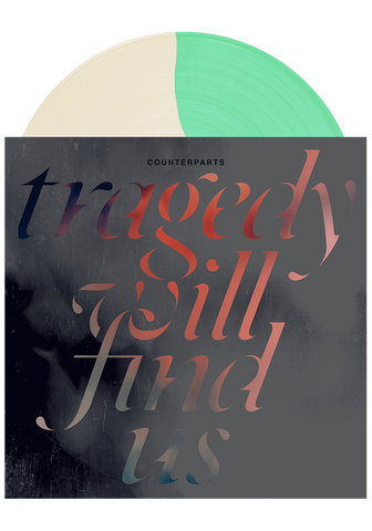 COUNTERPARTS - Tragedy Will Find Us (Cream/Double Mint LP) - New Damage Records