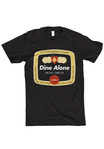 Dine Alone 'Excellence' T-Shirt
