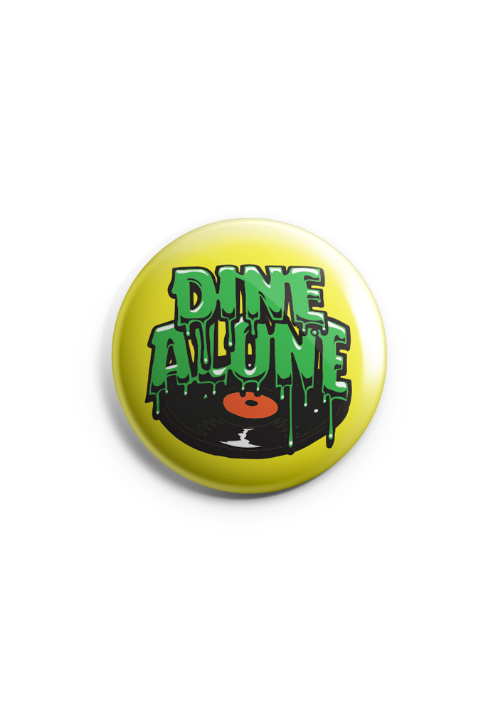 "Dine Alone - Jimbo 1"" Button"