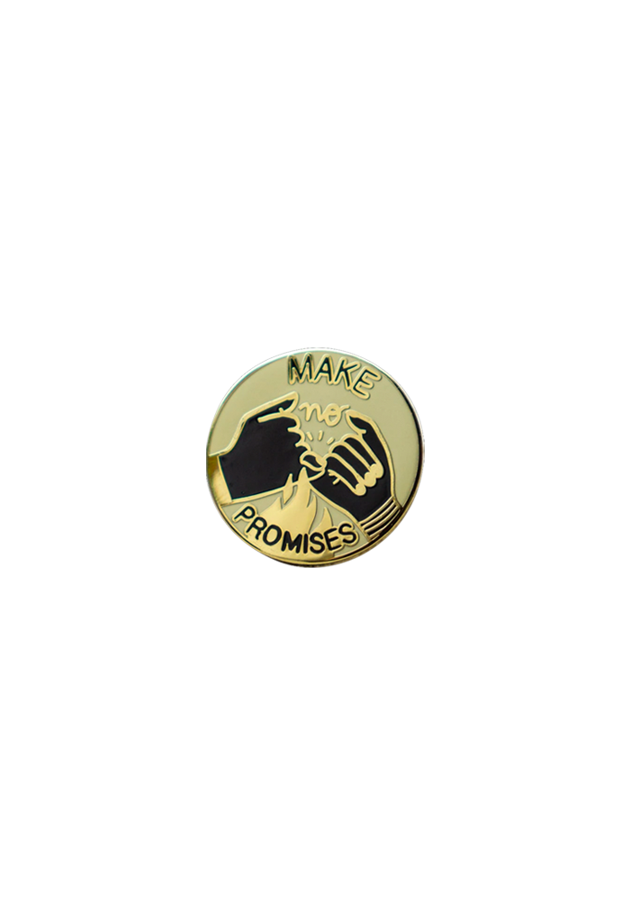 Make No Promises Lapel Pin-City and Colour-Dine Alone Records