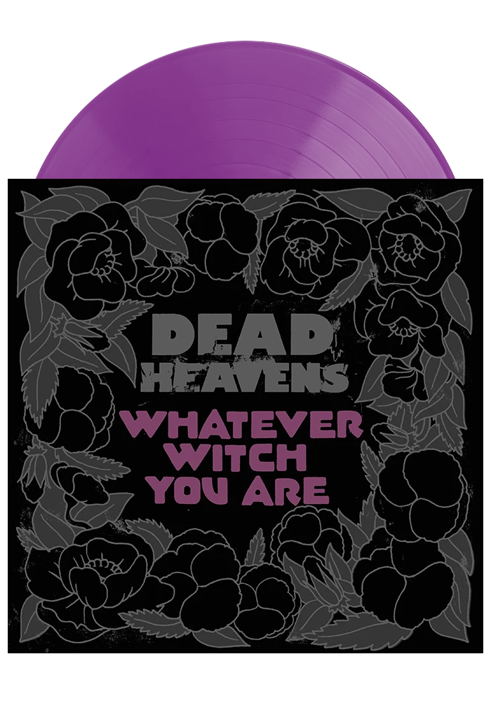 Dead Heavens - Whatever Witch You Are (Opaque Purple LP)