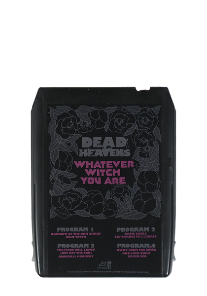 Dead Heavens - Whatever Witch You Are (8 Track)