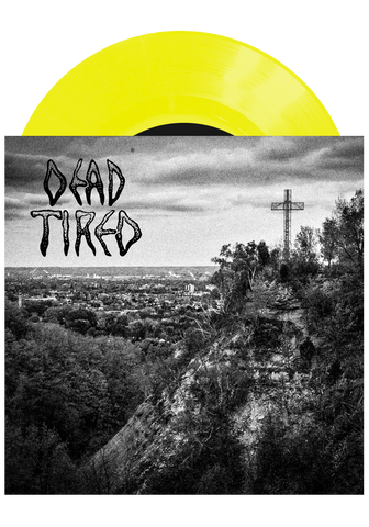 "Dead Tired - Vol. Three (Yellow 7"" - RSD2018)"