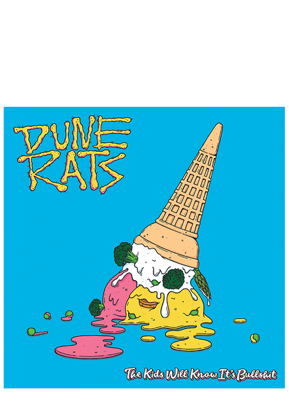 Dune Rats - The Kids Will Know It's Bullshit (CD) + T-Shirt