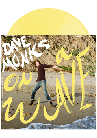 Dave Monks - On A Wave (Pale Yellow LP)