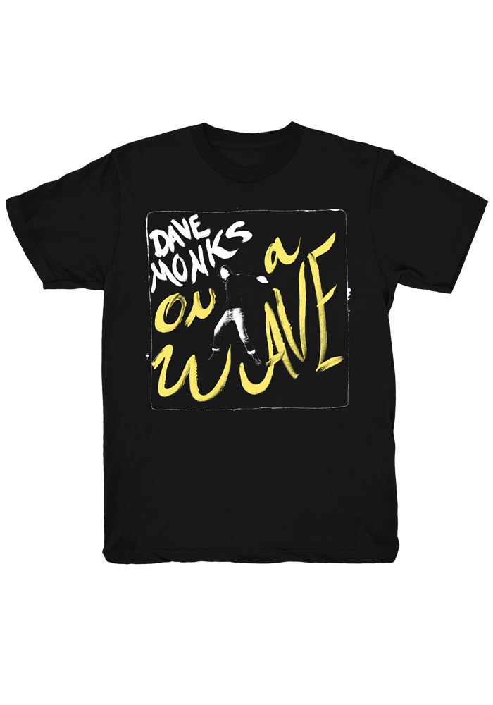 On A Wave T-Shirt-Dave Monks-Dine Alone Records
