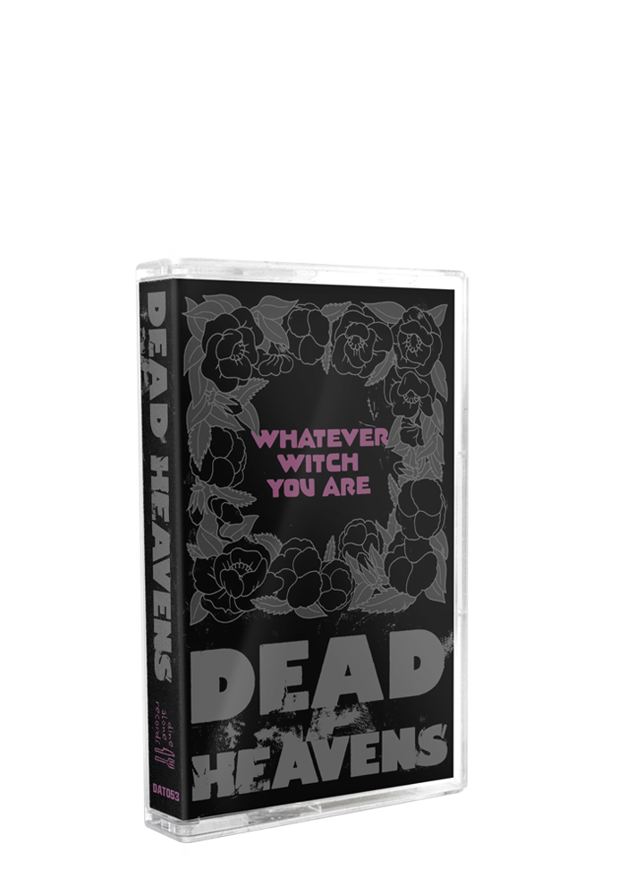 Dead Heavens - Whatever Witch You Are (CS)