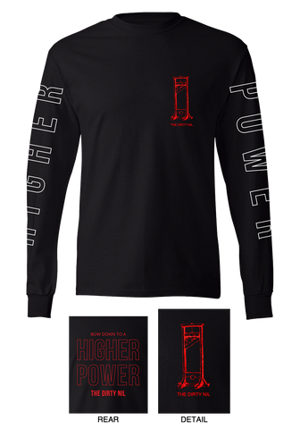 The Dirty Nil - Higher Power Long Sleeve T-Shirt