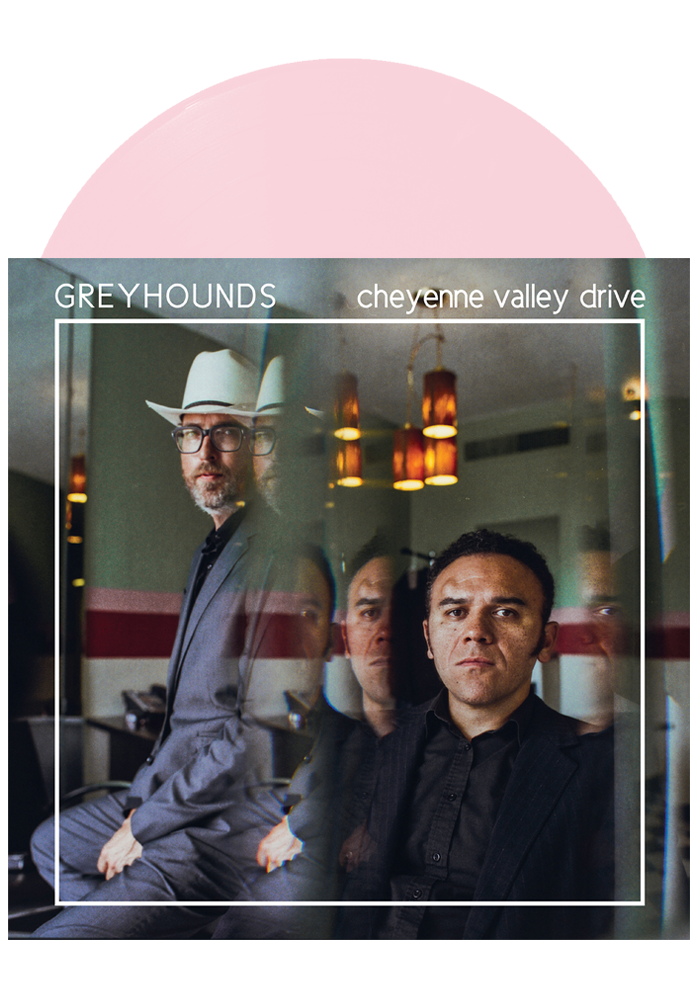 Greyhounds - Cheyenne Valley Drive (Pink LP)