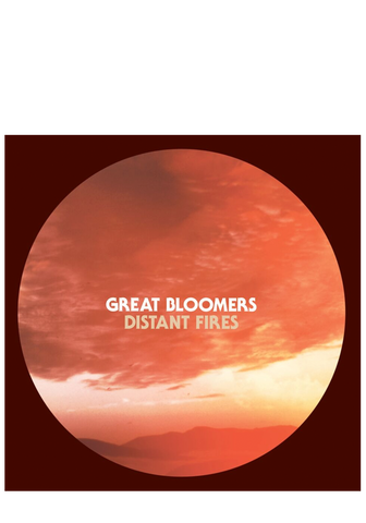 Great Bloomers - Distant Fires (CD)