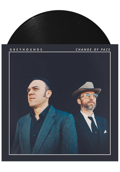 Greyhounds - Change of Pace (LP)