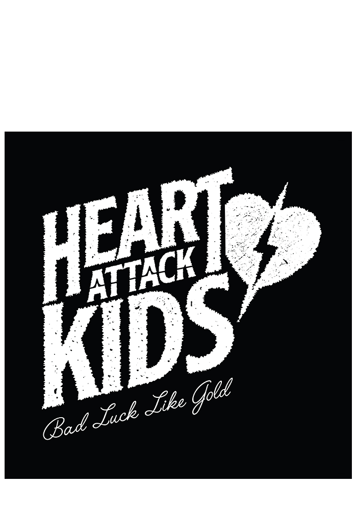 Heart Attack Kids - Bad Luck Like Gold (CD)