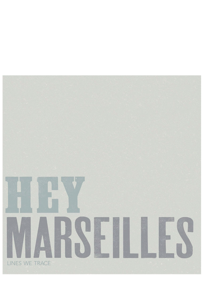 Hey Marseilles - Lines We Trace (CD)