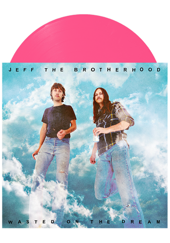 JEFF The Brotherhood - Wasted on the Dream (Pink LP)