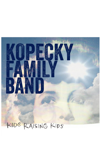 Kopecky - Kids Raising Kids(CD)