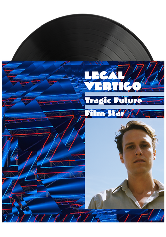 Legal Vertigo - Tragic Future Film Star (LP)