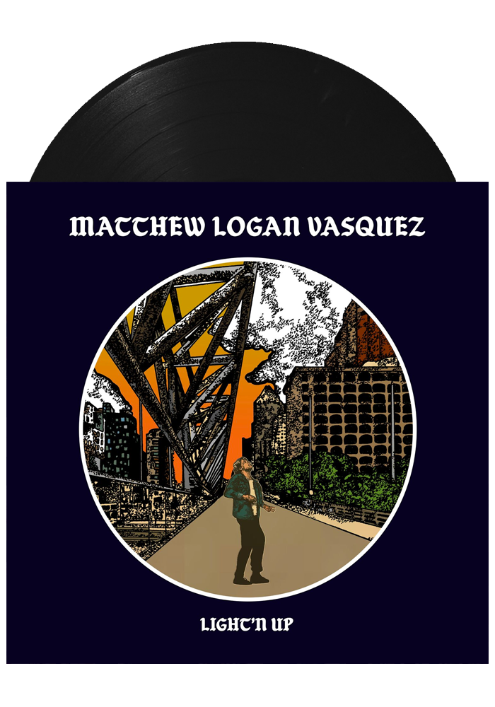 Matthew Logan Vasquez - Light'n Up (LP)