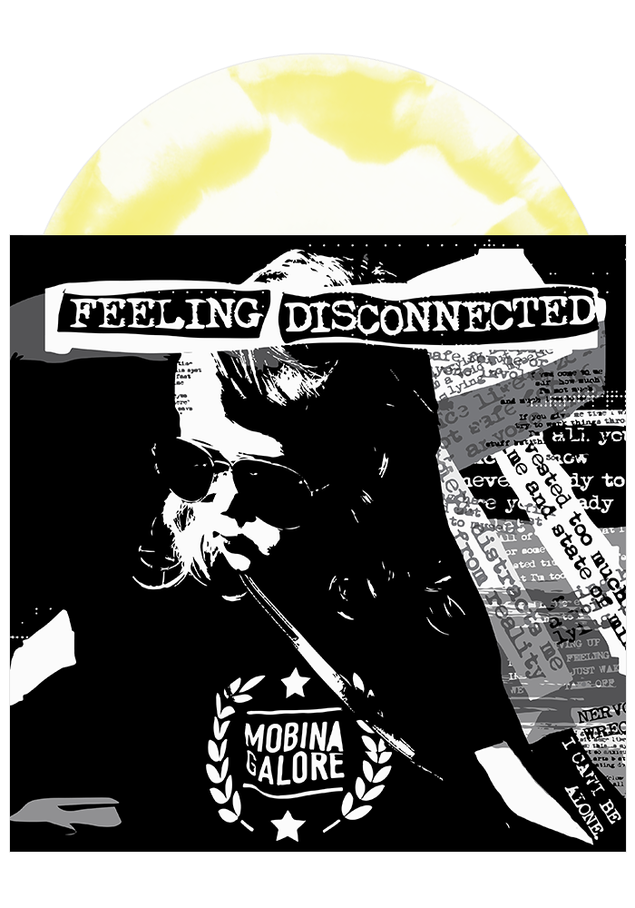 Mobina Galore - Feeling Disconnected (Splatter LP)