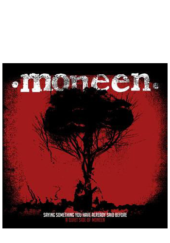 Moneen - Saying Something You Have Already Said Before (A Quiet Side Of Moneen) EP (CD)