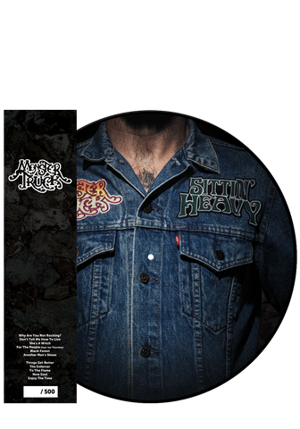 Monster Truck - Sittin' Heavy (Picture Disc)