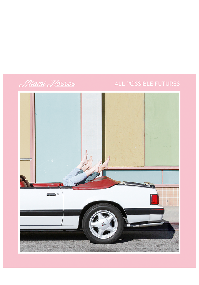 All Possible Futures (CD)-Miami Horror-Dine Alone Records