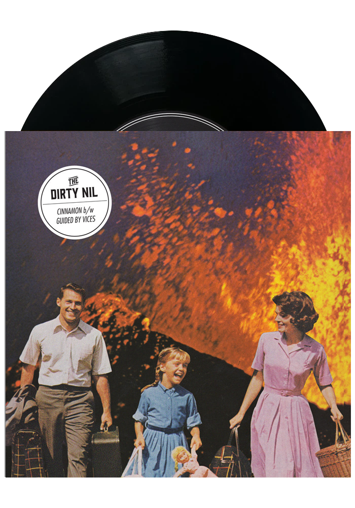 "The Dirty Nil - Cinnamon / Guided By Vices (7"")"