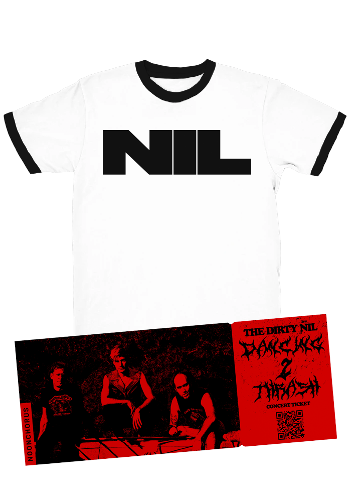 "The Dirty Nil ""Dancing 2 Thrash Virtual Tour"" Single Ticket + Ringer T-Shirt"