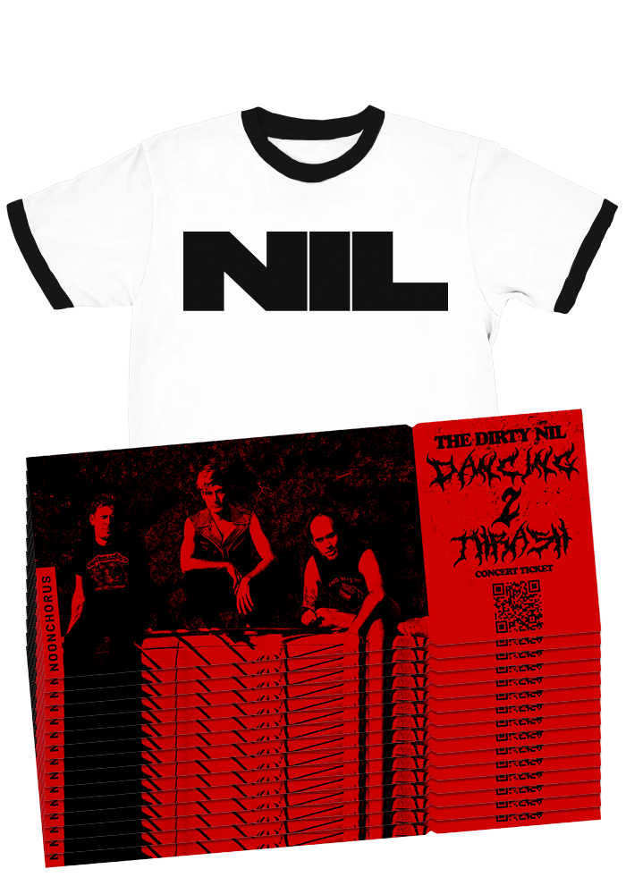 "The Dirty Nil ""Dancing 2 Thrash Virtual Tour"" Tour Tickets + Ringer T-Shirt"