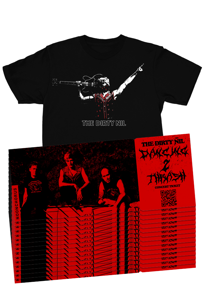 "The Dirty Nil ""Dancing 2 Thrash Virtual Tour"" Tour Tickets + Tour T-Shirt"