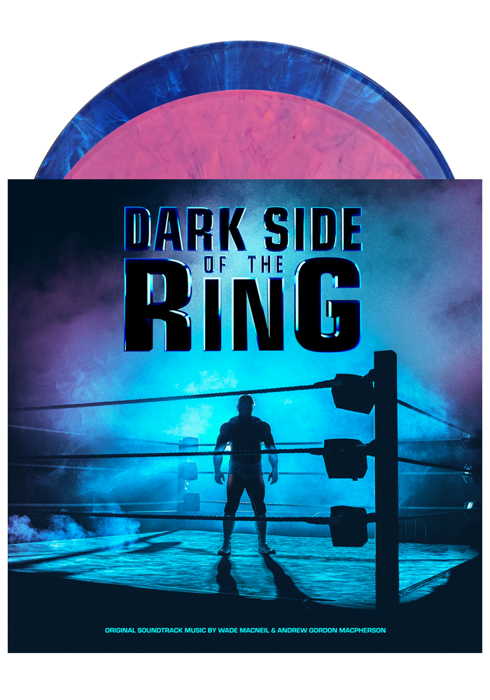 Dark Side Of The Ring - Original Soundtrack Music by Wade MacNeil and Andrew Gordon Macpherson (2LP)
