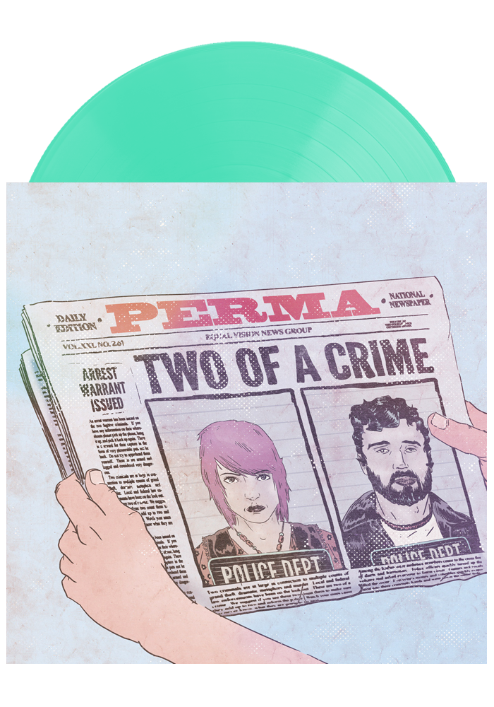 Perma - Two Of A Crime (LP)