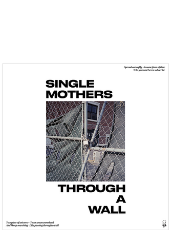 Single Mothers - Through A Wall (CD)