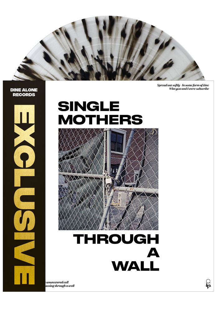 Single Mothers - Through A Wall (Clear w/ Black Splatter LP)