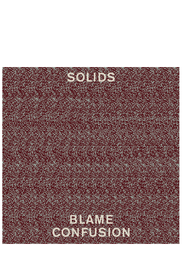 Solids - Blame Confusion (CD)