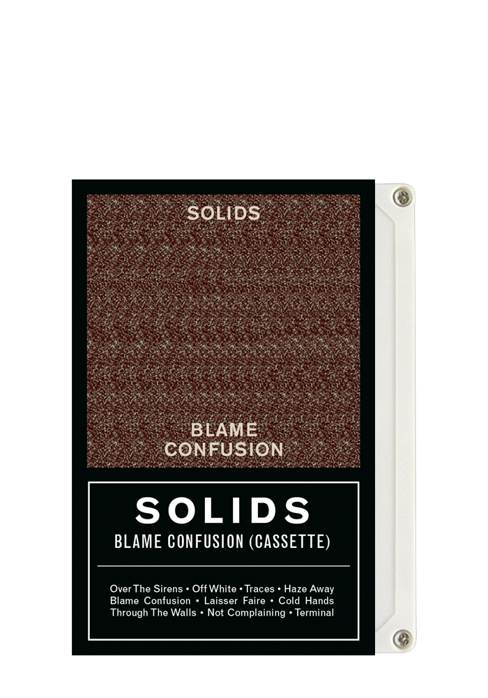 Solids - Blame Confusion (CS)