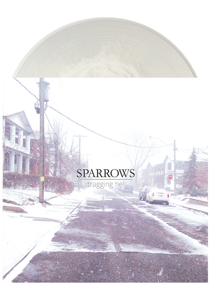 SPARROWS - Dragging Hell (Clear w/ White LP)