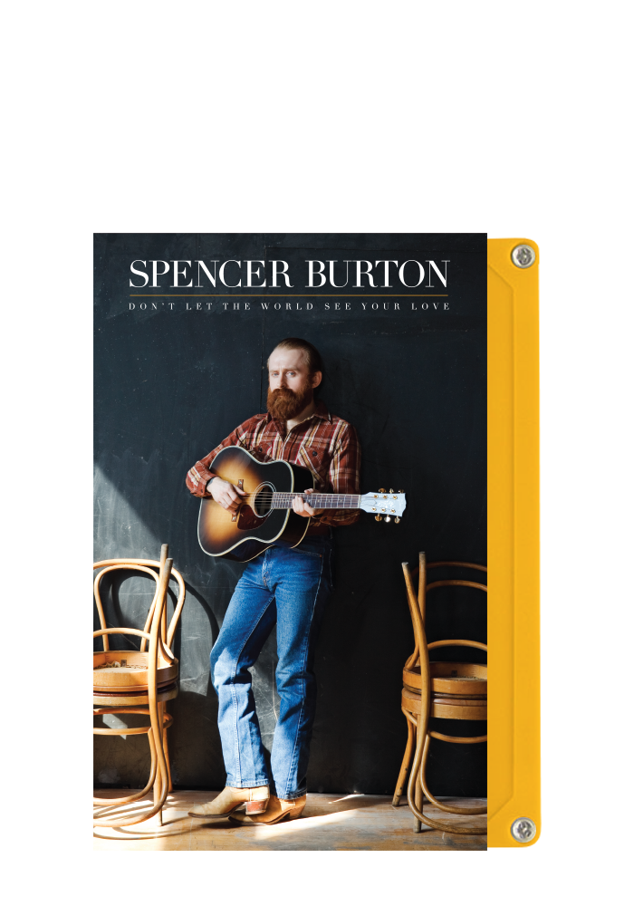 Spencer Burton - Don't Let The World See Your Love (CS)