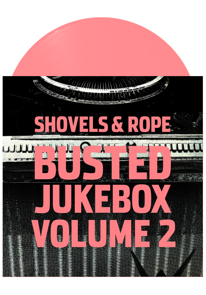 Shovels & Rope - Busted Jukebox Volume 2 (Pink LP)