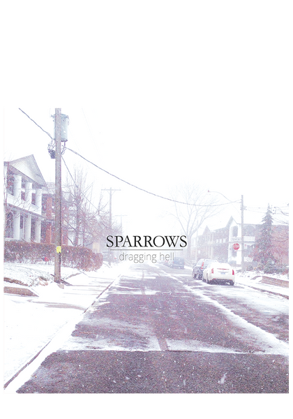 SPARROWS - Dragging Hell (CD)