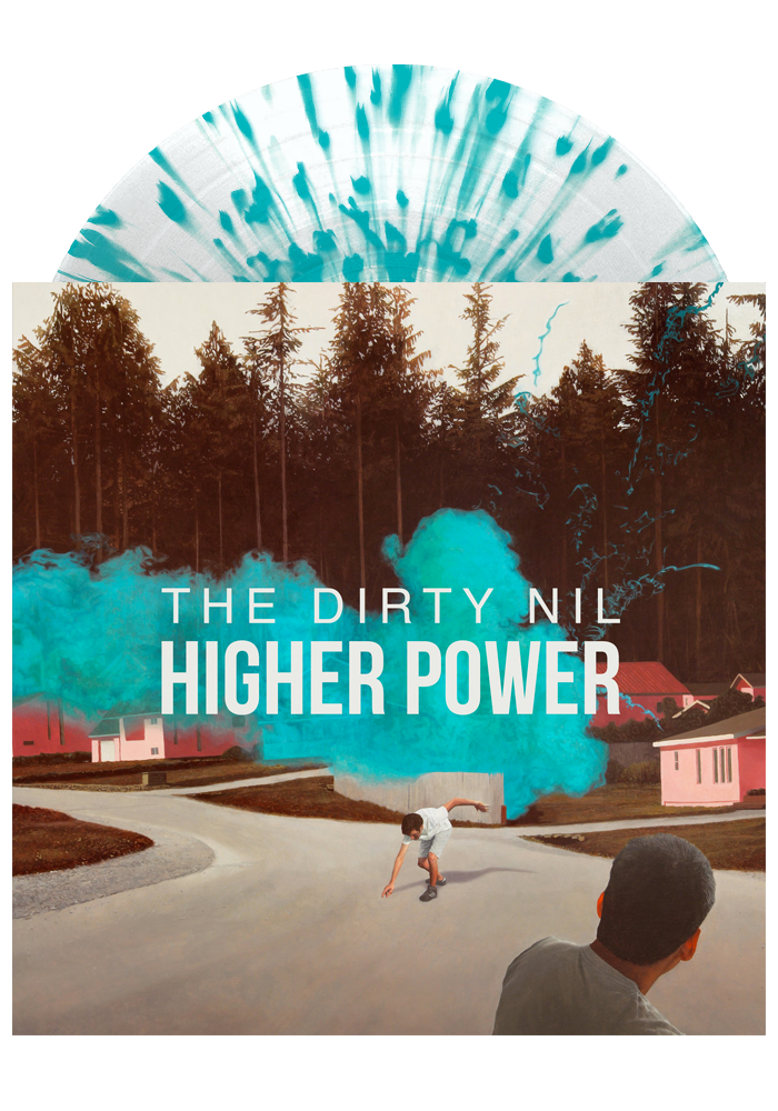 The Dirty Nil - Higher Power (Clear w/ Teal Splatter LP) [PRE-ORDER]