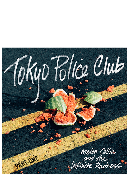 Tokyo Police Club - Melon Collie And The Infinite Radness Pt.1 (CD)