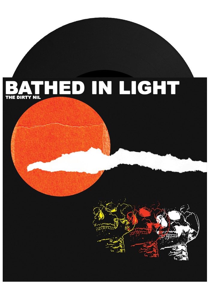 "Bathed In Light / Queen Bitch (7"")-The Dirty Nil-Dine Alone Records"