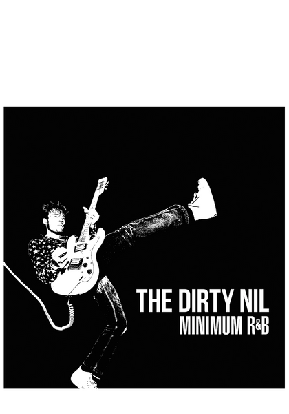 The Dirty Nil - Minimum R&B (CD)