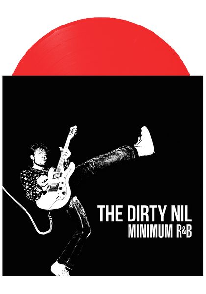 The Dirty Nil - Minimum R&B (Red LP)