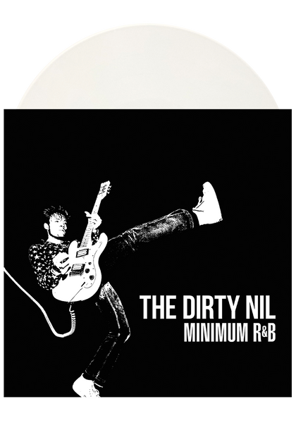 The Dirty Nil - Minimum R&B (White LP)