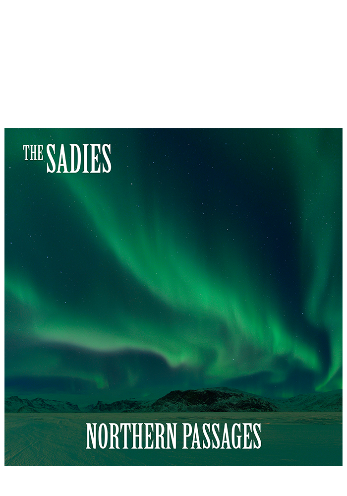 The Sadies - Northern Passages (CD)